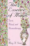 The Essence of Magic, Mary K. Greer, 0878771808
