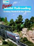 Basic Model Railroading, Kalmbach Publishing Co. Staff, 0890243344