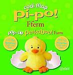 Codi Fflap Pi-po! Fferm: Pop-Up Peekaboo Farm, Sirett, Dawn, Davis, Sarah, Good,