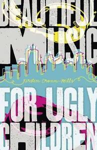 Very Good 0738732516 Paperback Beautiful Music for Ugly Children Kirstin CronnM - Lampeter, United Kingdom - Very Good 0738732516 Paperback Beautiful Music for Ugly Children Kirstin CronnM - Lampeter, United Kingdom