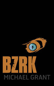 SIGNED-BZRK-BY-MICHAEL-GRANT-BRAND-NEW-FIRST-EDITION-FIRST-PRINTING-HARDBACK