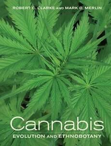 Cannabis-8211-Evolution-and-Ethnobotany-Robert-Clarke-New-Book