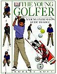 The Young Golfer, Richard Simmons and Nick Faldo, 0789447126