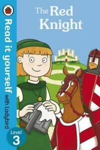 The Red Knight - Read it Yourself with Ladybird: Level 3
