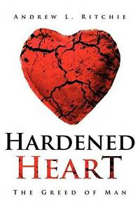 USED-LN-Hardened-Heart-by-Andrew-L-Ritchie