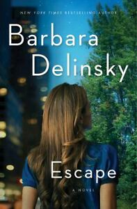 Escape by Barbara Delinsky (2011, Hardco...
