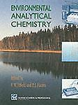 Environmental Analytical Chemistry, F.W. Fifield, Peter J. Haines, 0751400521