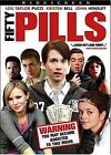 Fifty Pills (DVD, 2007)