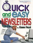 Quick and Easy Newsletters, Elaine Floyd, 0963022237