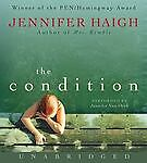 The-Condition-by-Jennifer-Haigh-2008-Unabridged-Compact-Disc