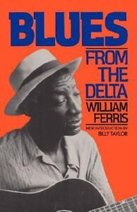 Blues-from-the-Delta-by-William-Ferris-VERY-GOOD-CONDITION