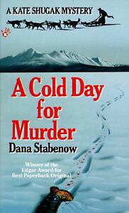 A Cold Day for Murder (Kate Shugak Mystery) by Dana Stabenow