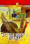 Little Soup's Turkey, Robert Newton Peck, 0440407249