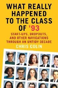 What-Really-Happened-to-the-Class-of-93-Start-Ups-Dropouts-and-Other