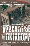 Apocalypse in Oklahoma, Mark S. Hamm, 1555533000