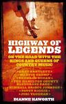 Highway of Legends, Dianne Haworth, 1869505891