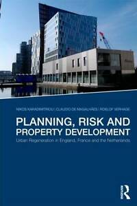 Planning, Risk, and Property Development: Urban Regeneration in England,...