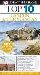 Rider Nick DK Eyewitness Top 10 Travel Guide Cancun amp The Yucatan Very Good - Thirsk, United Kingdom - Rider Nick DK Eyewitness Top 10 Travel Guide Cancun amp The Yucatan Very Good - Thirsk, United Kingdom