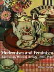 Modernism and Feminism, Helen Topliss, 9766410259