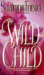 Wild Child, Suzanne Forster, 0553563882