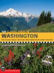 100 Classic Hikes in Washington, Ira Spring and Harvey Manning, 0898865867