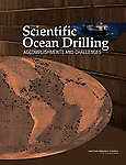 NEW Scientific Ocean Drilling: Accomplishments and Challenges