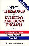 NTC Thesaurus of Everyday American English, Anne Bertram, 0844258253