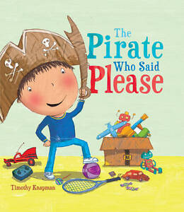 The Pirate Who Said Please (Marvellous Manners)-ExLibrary