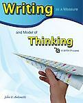 Writing as a Measure and Model of Thinking, John Antonetti, 0981582990