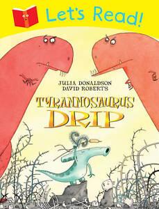Lets-Read-Tyrannosaurus-Drip-New-Books