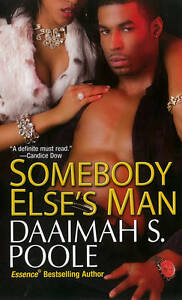 NEW Somebody Else's Man by Daaimah S. Poole