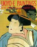 Ukiyo-E Paintings, Timothy A. R. Clark, 1560982438