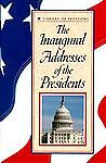 Inaugural Addresses of the Presidents, John G. Hunt and Outlet Book Company Staff, 0517123126
