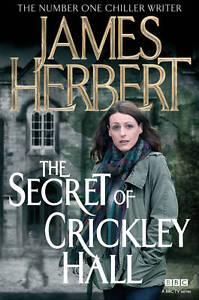 The-Secret-of-Crickley-Hall-Herbert-James-New-Book