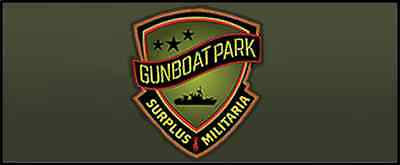 GUNBOAT PARK SURPLUS AND MILITARIA