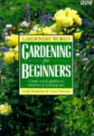 Gardeners' World Gardening for Beginners, Geoff Hamilton and Carol Kurrein, 0563360038