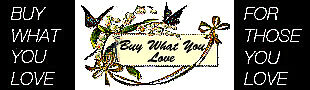 BUY THE THINGS YOU LOVE