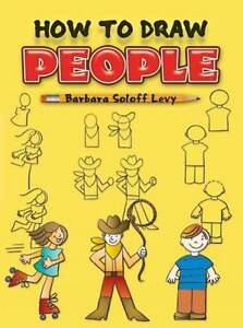 How-to-Draw-People-by-Barbara-Soloff-Levy-Paperback-2003