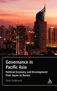Governance in Pacific Asia: Political Economy and Development from Japan to Burm