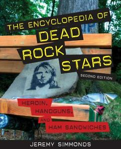 The-Encyclopedia-of-Dead-Rock-Stars-Heroin-Handguns-and-Ham-Sandwiches-Simmo