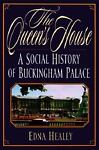 The Queen's House, Edna Healey, 0786705655