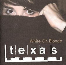 Texas  White on Blonde 1997 - <span itemprop=availableAtOrFrom>Leeds, United Kingdom</span> - Texas  White on Blonde 1997 - Leeds, United Kingdom