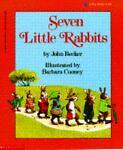 Seven Little Rabbits, John E. Becker, 0590448498
