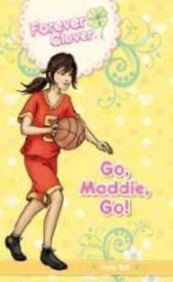 Go,Maddie,Go! by Holly Bell (Paperback, 2013)