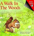 A Walk in the Woods, Caroline Arnold, 0671686615