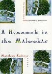 A Hummock in the Malookas, Matthew Rohrer, 0393037983