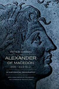 Alexander-of-Macedon-356-323-B-C-A-Historical-Biography-by-Peter-Green