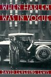 When Harlem Was in Vogue, David Levering Lewis, 0195059697