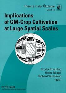 Implications Of Gm-crop Cultivation At Large Spatial Scales  9783631589397