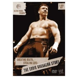 WWE-Cheating-Death-Stealing-Life-The-Eddie-Guerrero-Story-2006